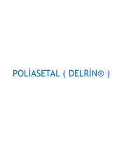 POLİASETAL ( DELRİN® )